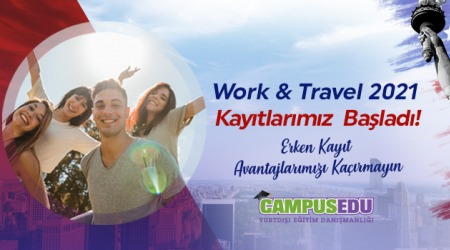 WORK AND TRAVEL 2021 KAYITLARIMIZ BAŞLADI!