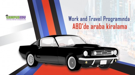 Work and Travel Programında ABD'de Araba Kiralama